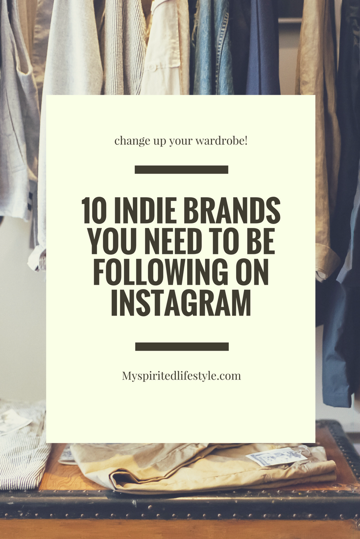 10 indie brands you need to be following on instagram